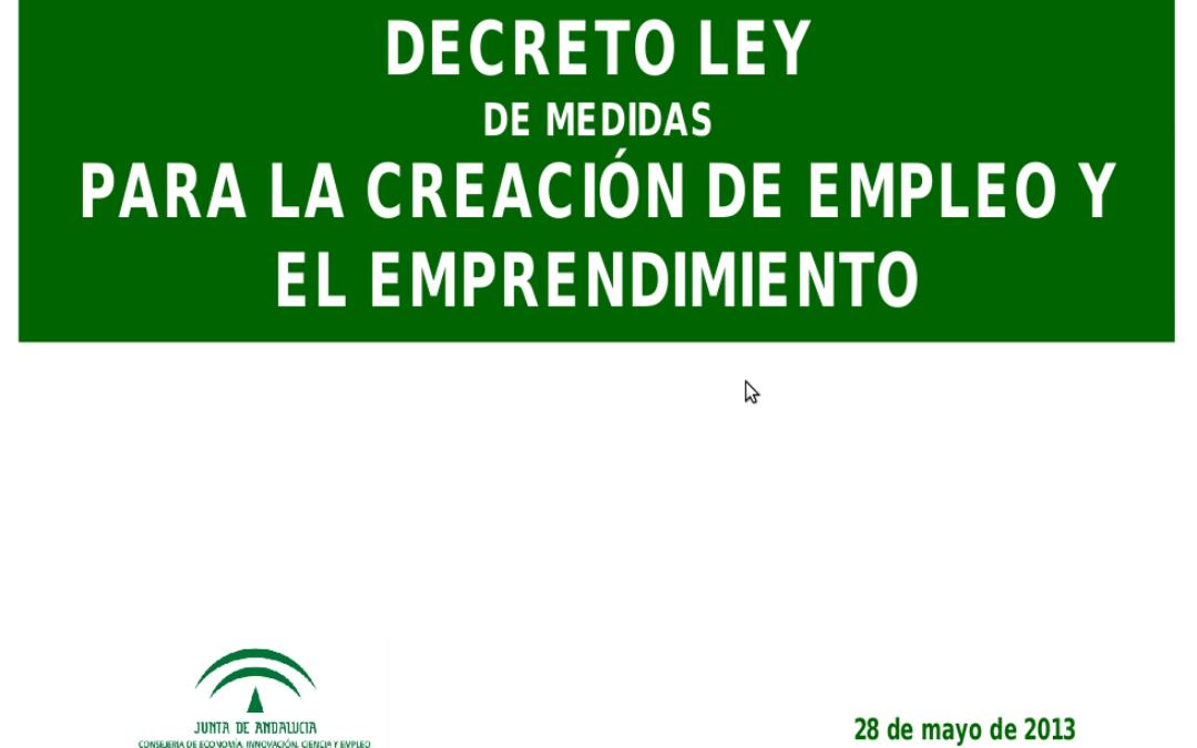 Decreto ley de medidas para la creación de empleo y emprendimiento. 1