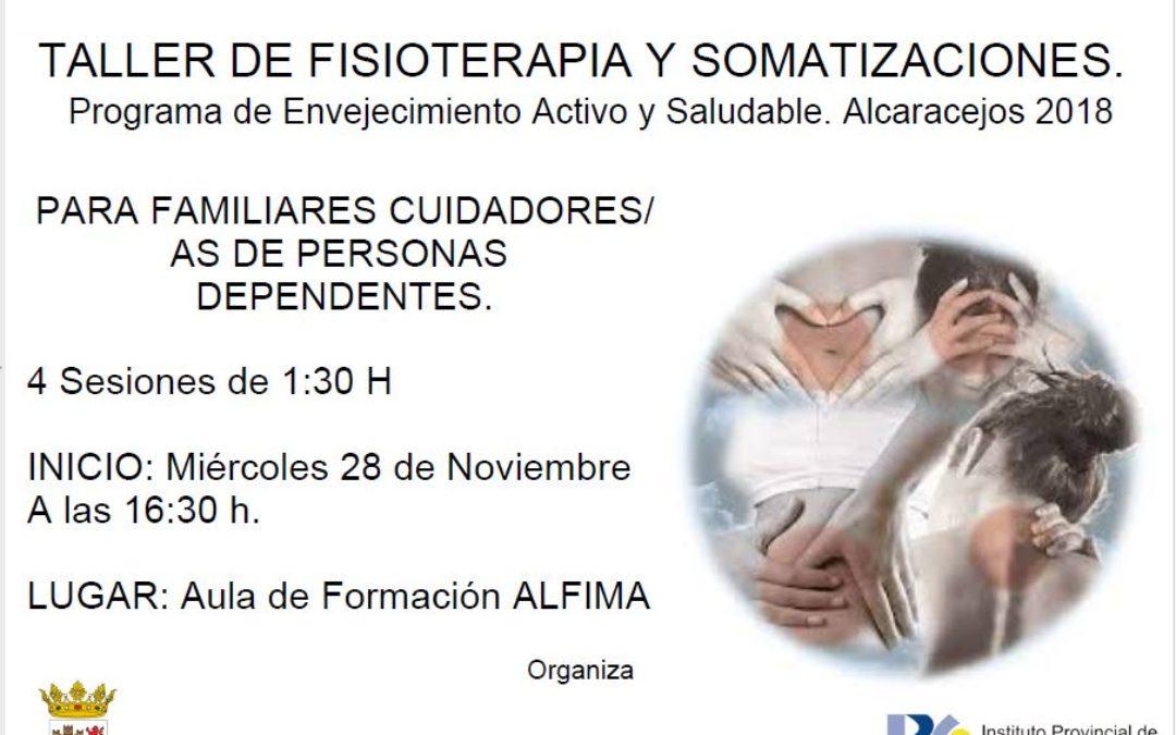 TALLER DE FISIOTERAPIA Y SOMATIZACIONES. Programa de Envejecimiento Activo y Saludable. Alcaracejos 2018
