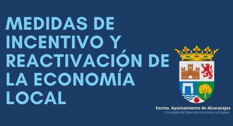 Medidas de incentivo y reactivación de la Economía Local