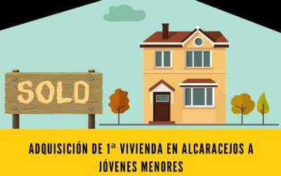 Convocatoria de Subvenciones en materia de concesión para financiar la adquisición de 1ª vivienda en Alcaracejos a jóvenes menores de 35 años empadronados en nuestra localidad – Año 2020